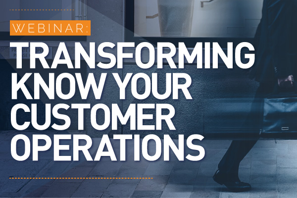 Webinar Series: Transforming Know Your Customer Operations | Encompass Webinar