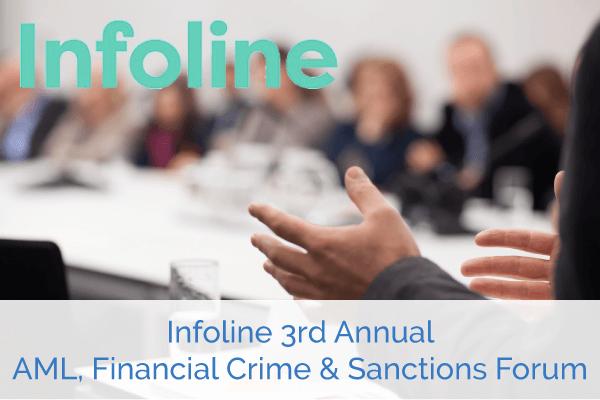 Infoline 3rd Annual AML, Financial Crime & Sanctions Forum | Encompass Events