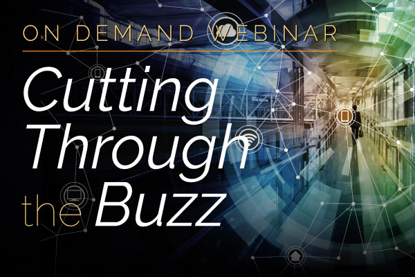 Cutting Through the Buzz | Encompass On Demand Webinar