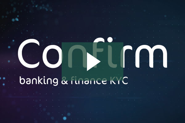 Watch the Encompass Confirm video | KYC software for banking & finance