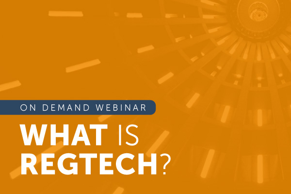 on demand webinar: what is regtech? | encompass webinars