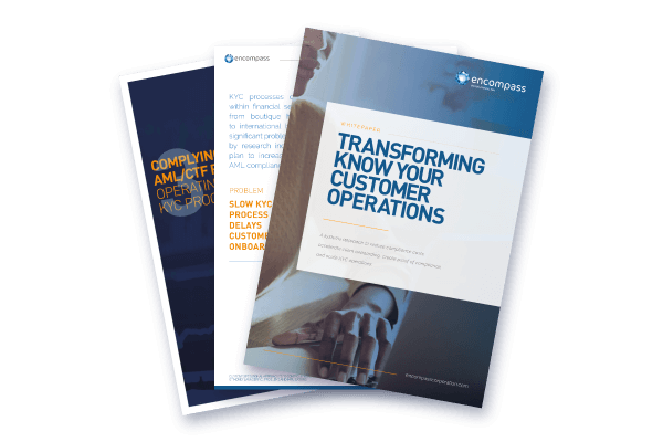 Transforming Know Your Customer Operations | Encompass Whitepaper