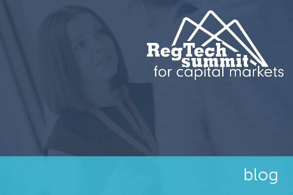 RegTech Summit for Capital Markets Conference