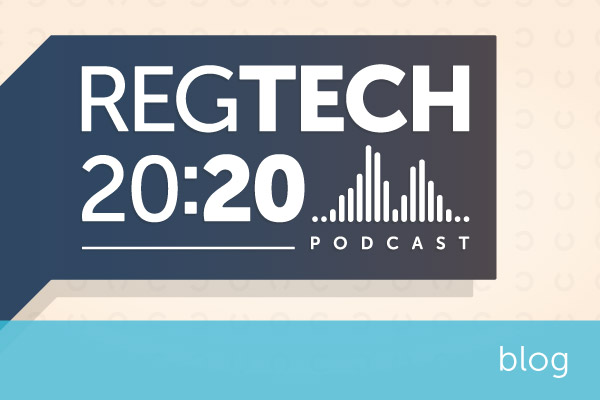 Encompass podcast Regtech 20:20 now live