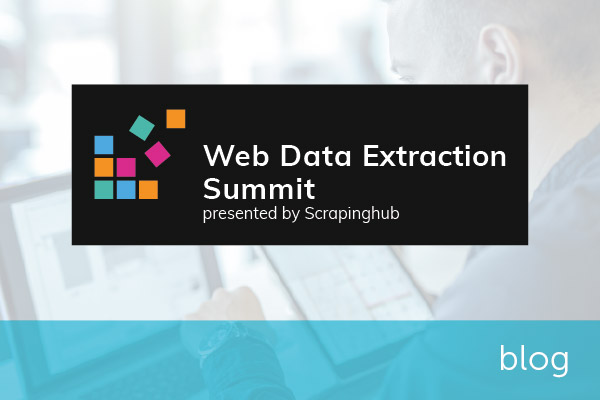 Reflections on the Scrapinghub Web Data Extraction Summit 2020 | Encompass blog