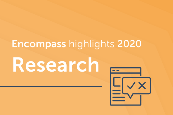 Encompass 2020 research: Our round-up of key findings and trends