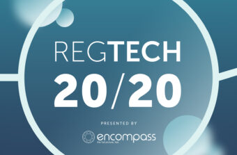RegTech 20/20 - the podcast from Encompass